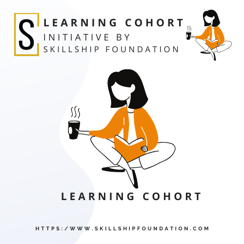 Skillship Learning Cohort